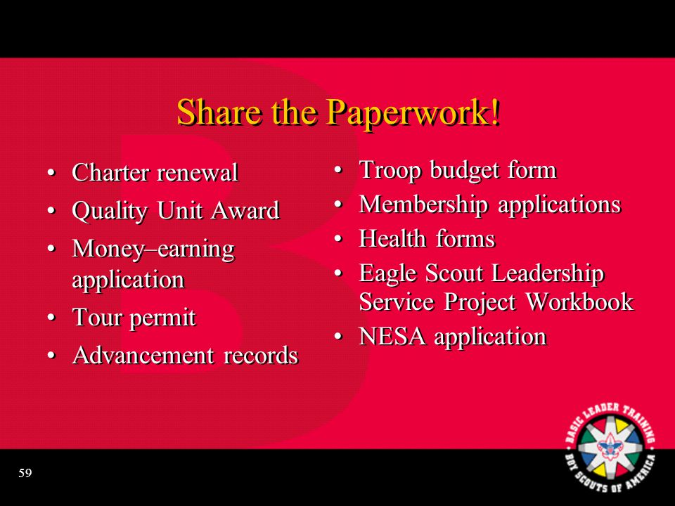 59 Troop budget form Membership applications Health forms Eagle Scout Leadership Service Project Workbook NESA application Share the Paperwork.