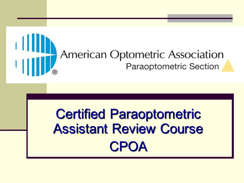 Certified Paraoptometric Assistant Review Course Cpoa Ppt Download