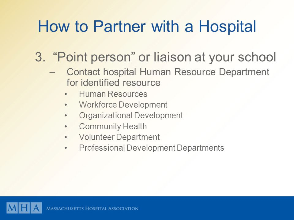 How to Partner with a Hospital 3.