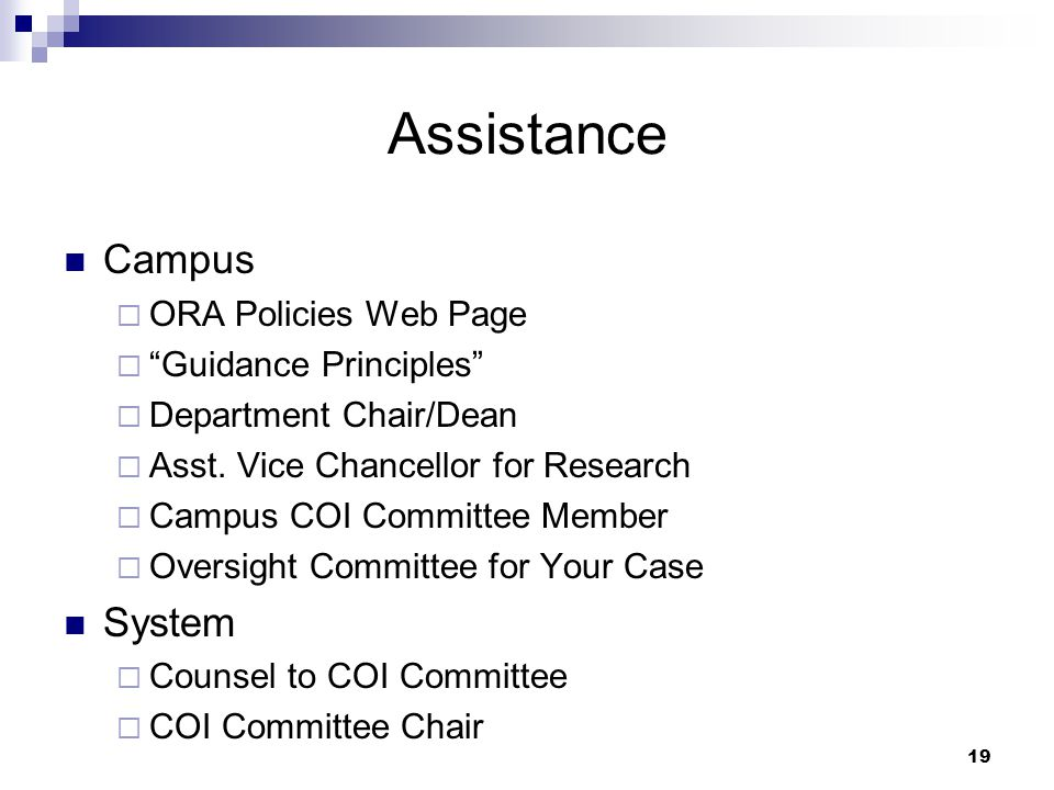 19 Assistance Campus  ORA Policies Web Page  Guidance Principles  Department Chair/Dean  Asst.