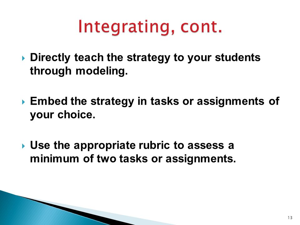  Directly teach the strategy to your students through modeling.