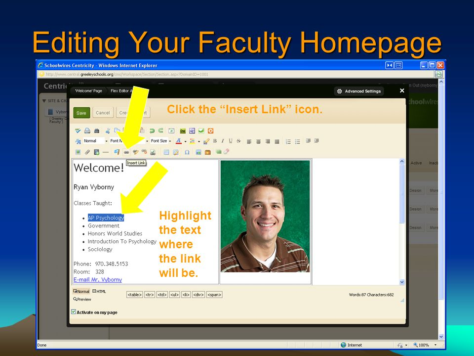 Editing Your Faculty Homepage Highlight the text where the link will be.