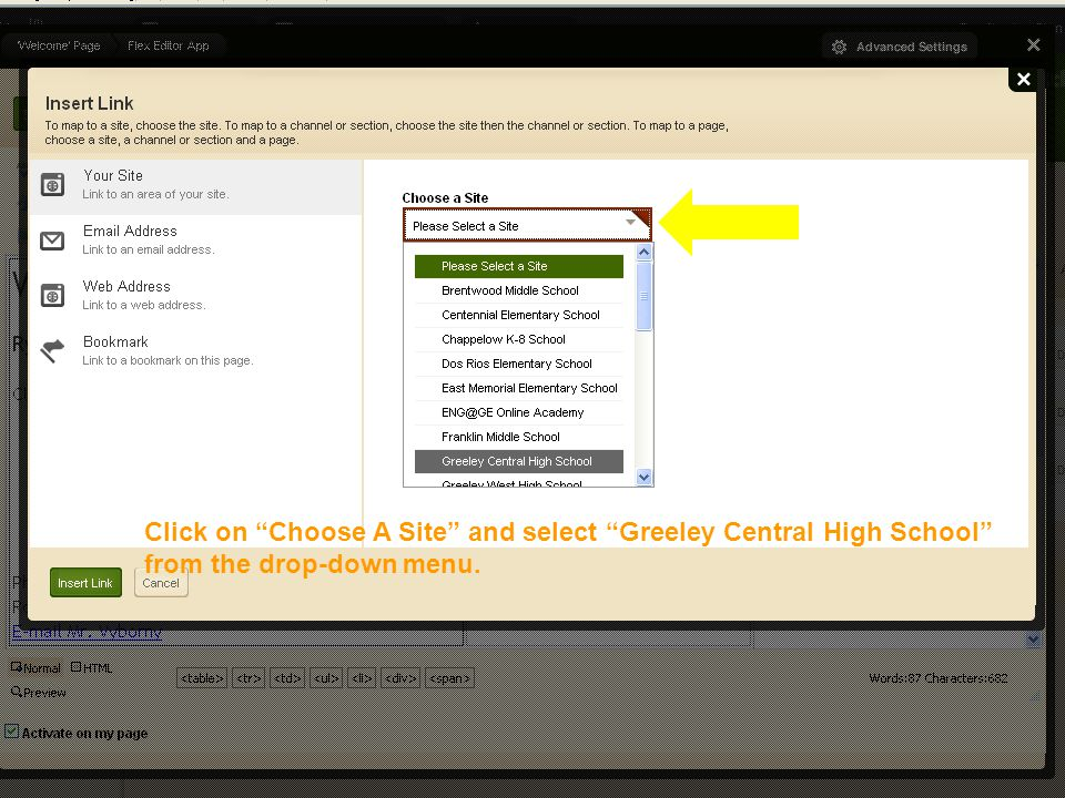Editing Your Faculty Homepage Click on Choose A Site and select Greeley Central High School from the drop-down menu.