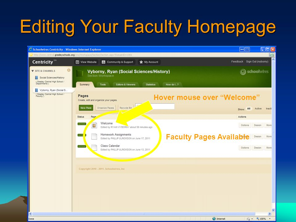 Editing Your Faculty Homepage Faculty Pages Available Hover mouse over Welcome
