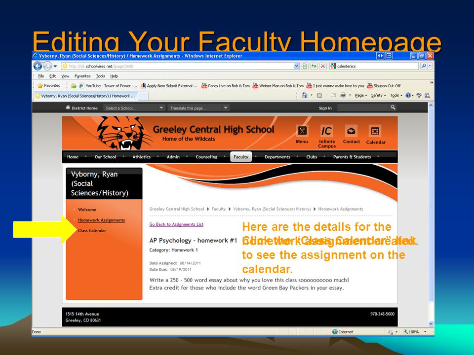 Editing Your Faculty Homepage Here are the details for the homework assignment created.
