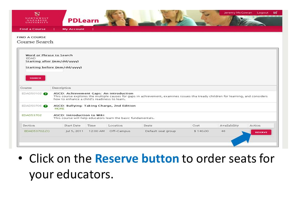 Click on the Reserve button to order seats for your educators.