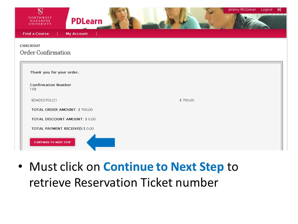 Must click on Continue to Next Step to retrieve Reservation Ticket number