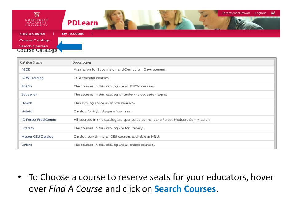 To Choose a course to reserve seats for your educators, hover over Find A Course and click on Search Courses.