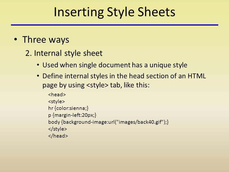 Inserting Style Sheets Three ways 2.