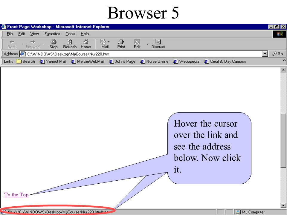 Browser 4 Here is what your Web Page will look like. Scroll down to the 'To the Top' hyperlink.