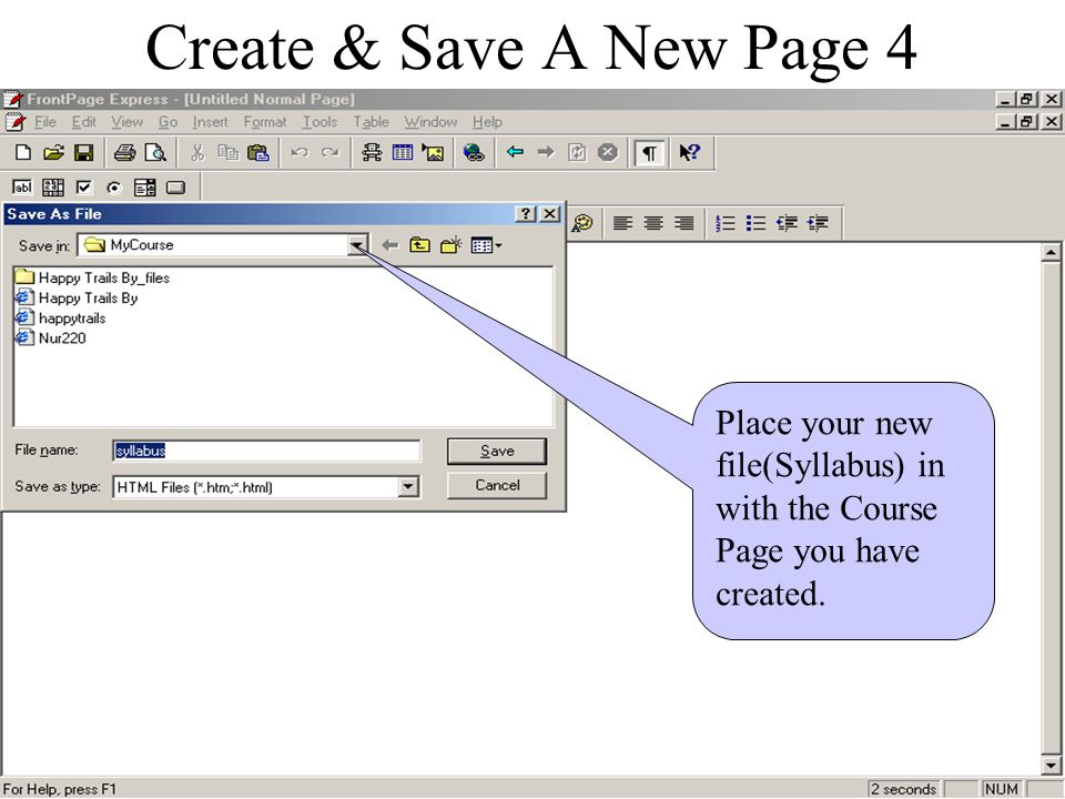 Create & Save A New Page 3 Type in 'Syllabus'. Then click the 'As File' button.