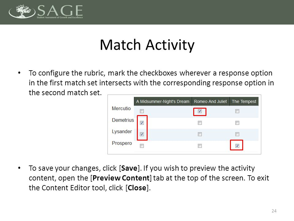 To configure the rubric, mark the checkboxes wherever a response option in the first match set intersects with the corresponding response option in the second match set.