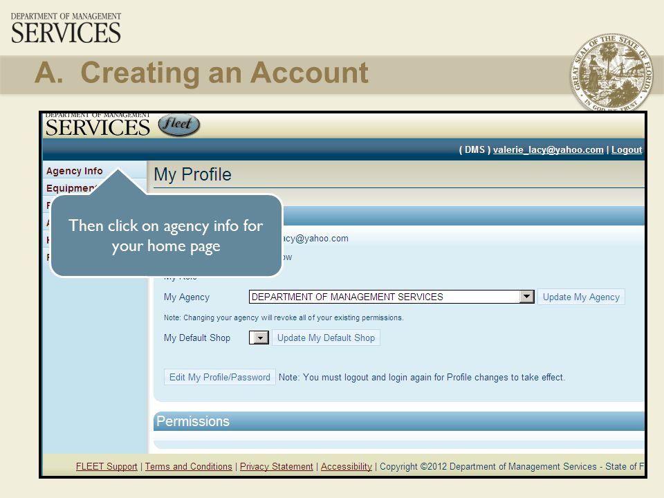 13 Then click on agency info for your home page A. Creating an Account
