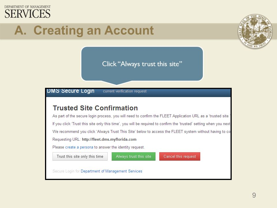 9 Click Always trust this site A. Creating an Account