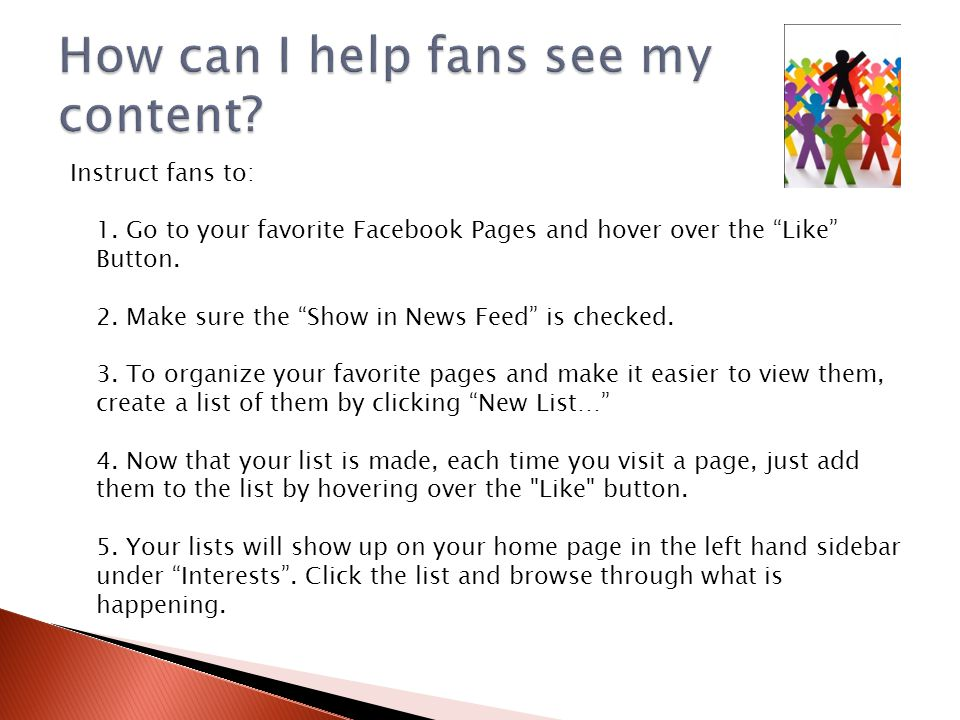 Instruct fans to: 1. Go to your favorite Facebook Pages and hover over the Like Button.