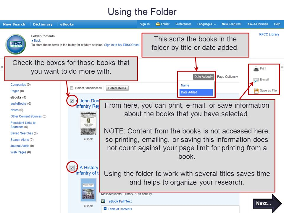 Using the Folder From here, you can print,  , or save information about the books that you have selected.