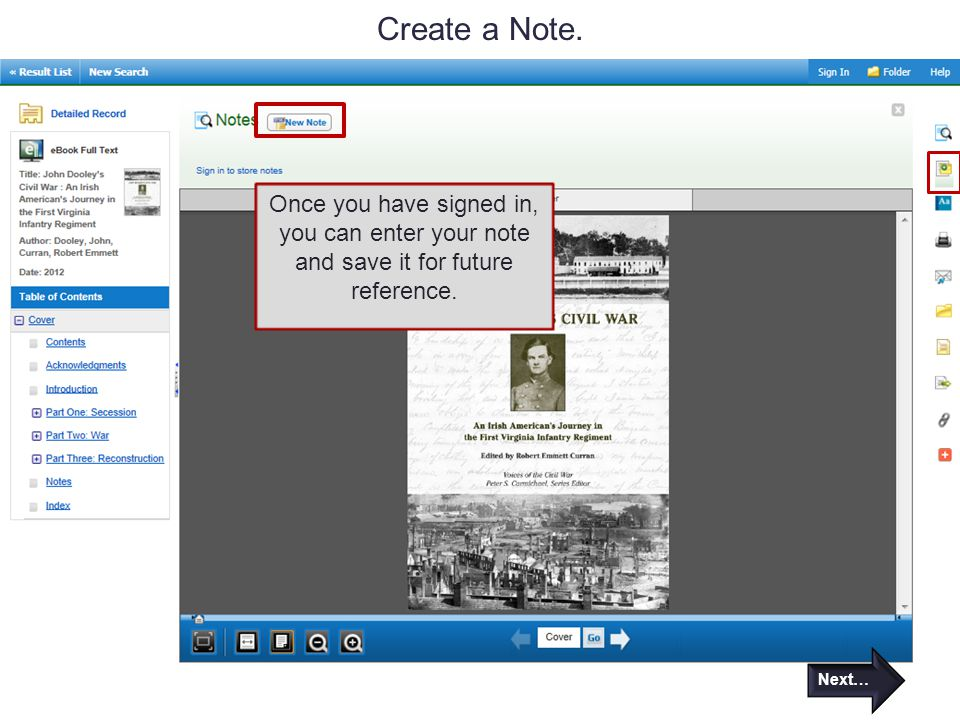 Create a Note. Once you have signed in, you can enter your note and save it for future reference.