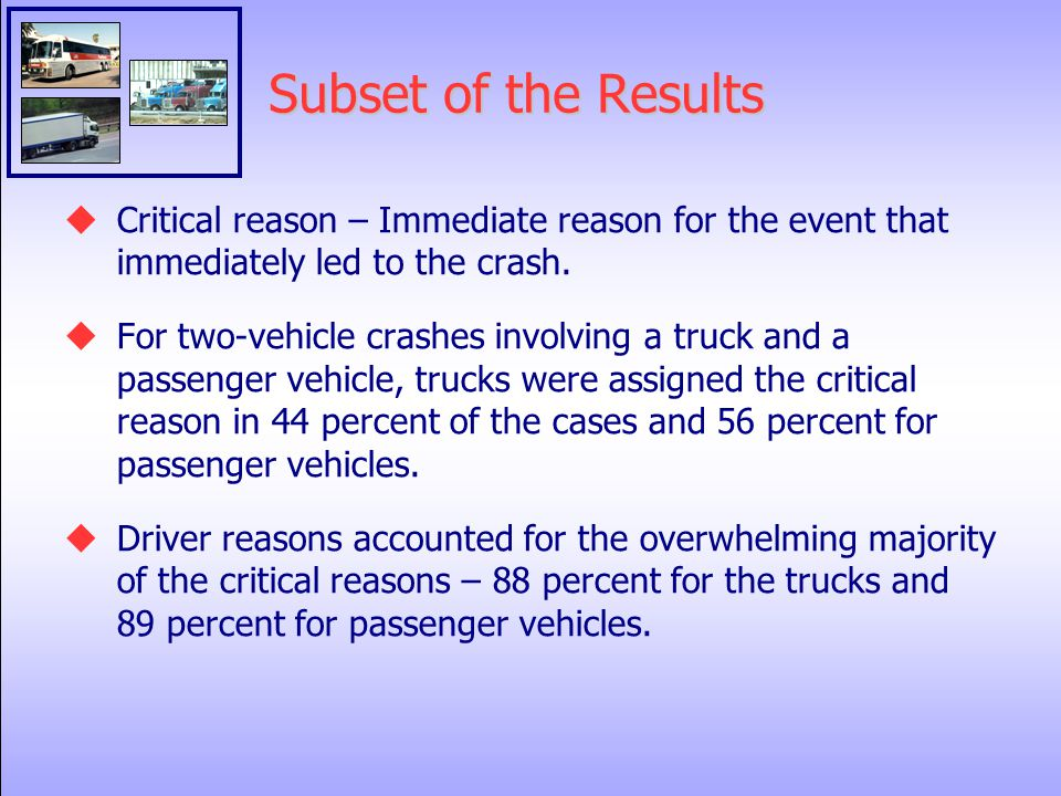 Subset of the Results  Critical reason – Immediate reason for the event that immediately led to the crash.