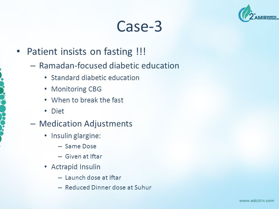 Case-3 Patient insists on fasting !!.