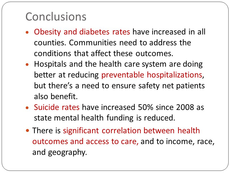 Conclusions  Obesity and diabetes rates have increased in all counties.