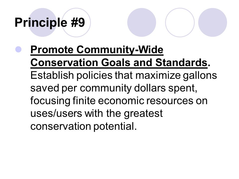 Principle #9 Promote Community-Wide Conservation Goals and Standards.