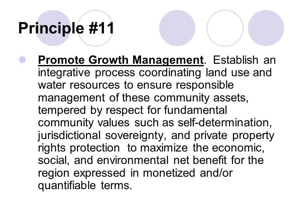 Principle #11 Promote Growth Management.