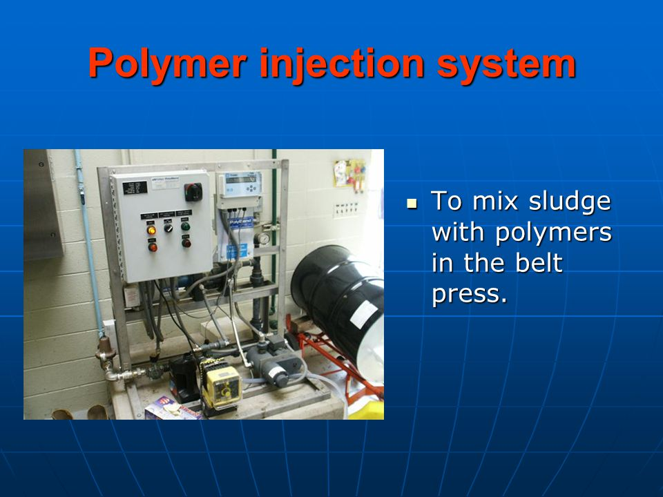 Polymer injection system To mix sludge with polymers in the belt press.