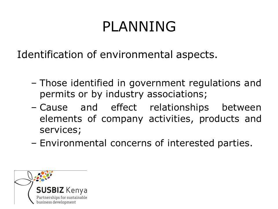 PLANNING Identification of environmental aspects.