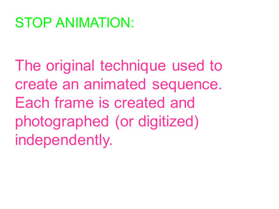 STOP ANIMATION. STOP ANIMATION: The original technique used to ...