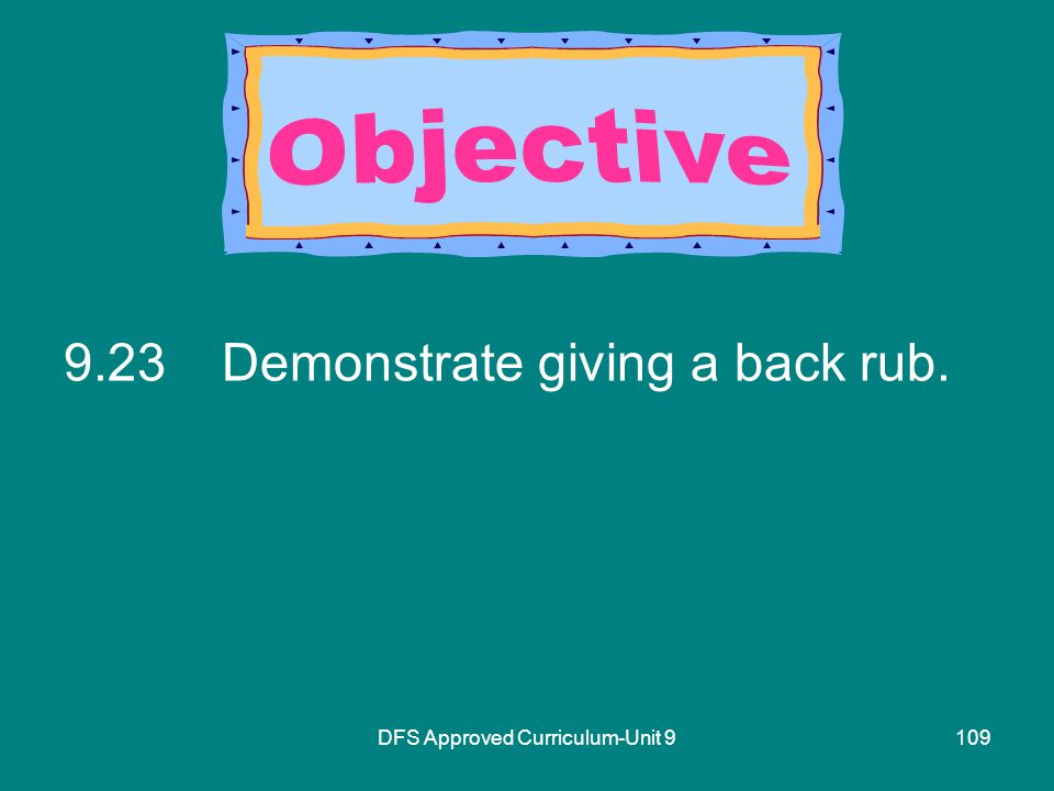 DFS Approved Curriculum-Unit Demonstrate giving a back rub.