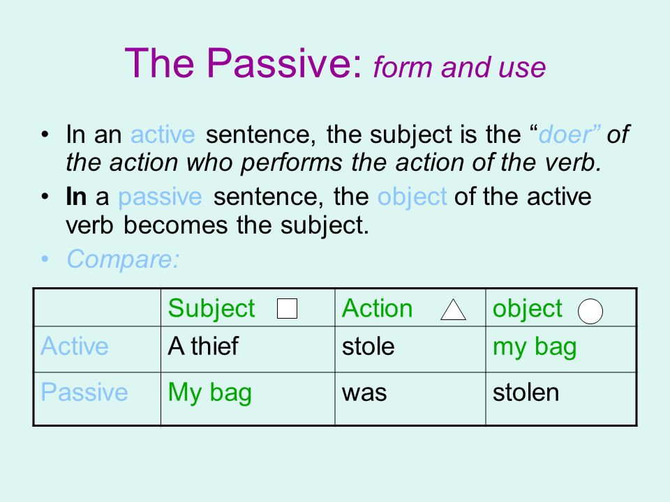 active and passive verb form Jerz writing  grammar and syntax  active verbs form efficient, powerful sentences this document will teach you why and how to prefer active the subject of a passive voice sentence is still the main character of the sentence, but something else performs the action: the ball is thrown by me.
