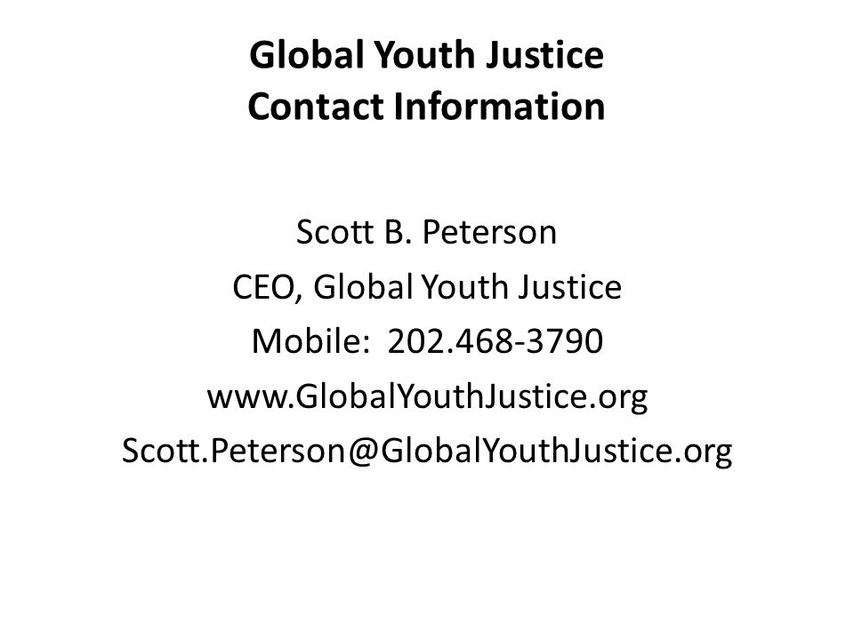 Global Youth Justice Contact Information Scott B.