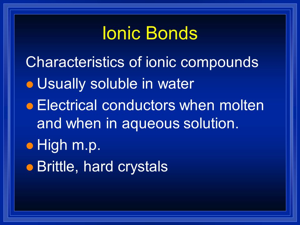 Ionic Bonding  Between metals and non-metals  Transfer of electrons  Full outer shells  Oppositely charged ions created  Ions held to one another by electrostatic attraction  Giant structure formed