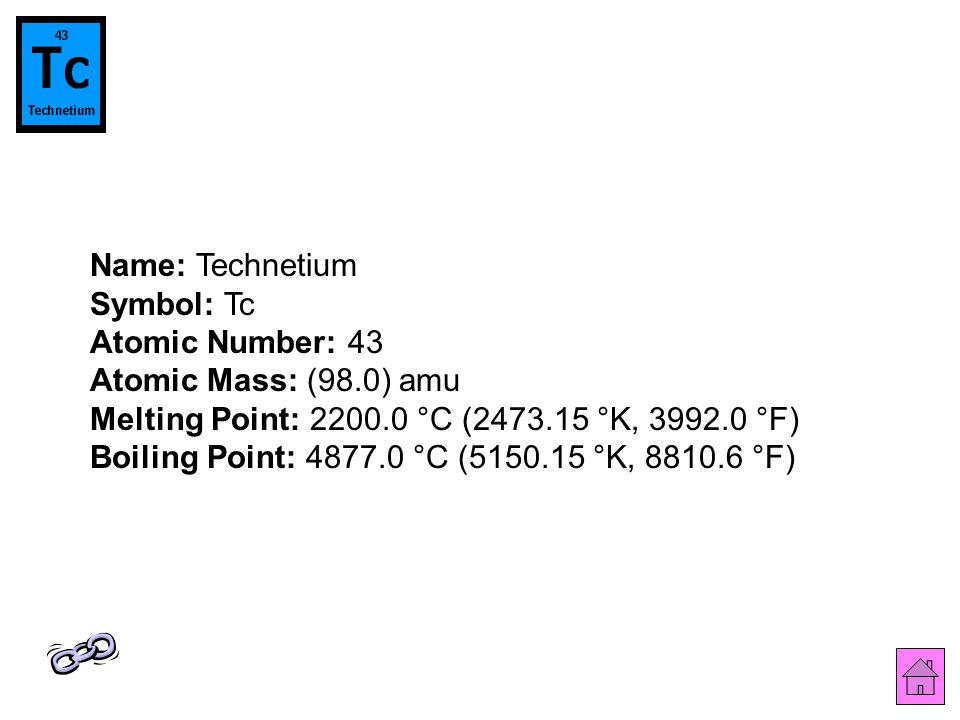 Periodic table of the elements published by nick sarahs back to 45 name technetium symbol tc atomic number 43 atomic mass 980 amu melting point 22000 c 247315 k 39920 f boiling point 48770 c 515015 urtaz Images