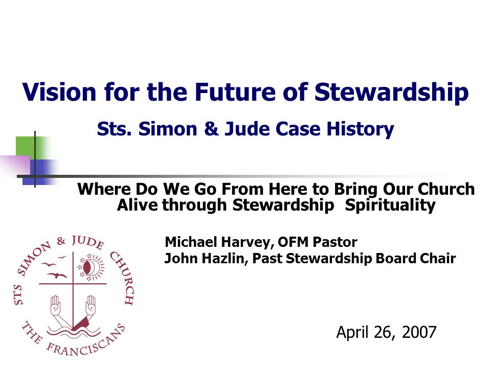 Vision for the Future of Stewardship Sts.