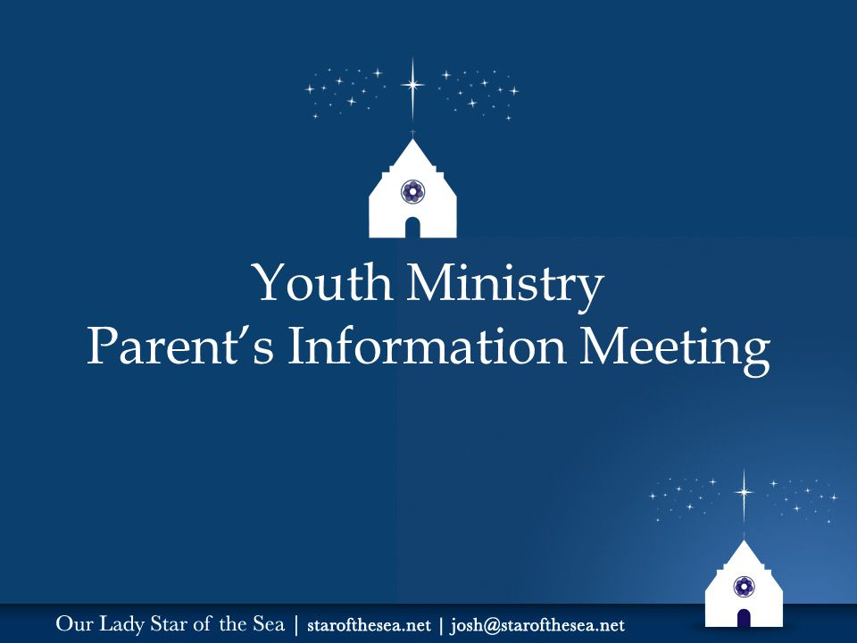 Youth Ministry Parent's Information Meeting