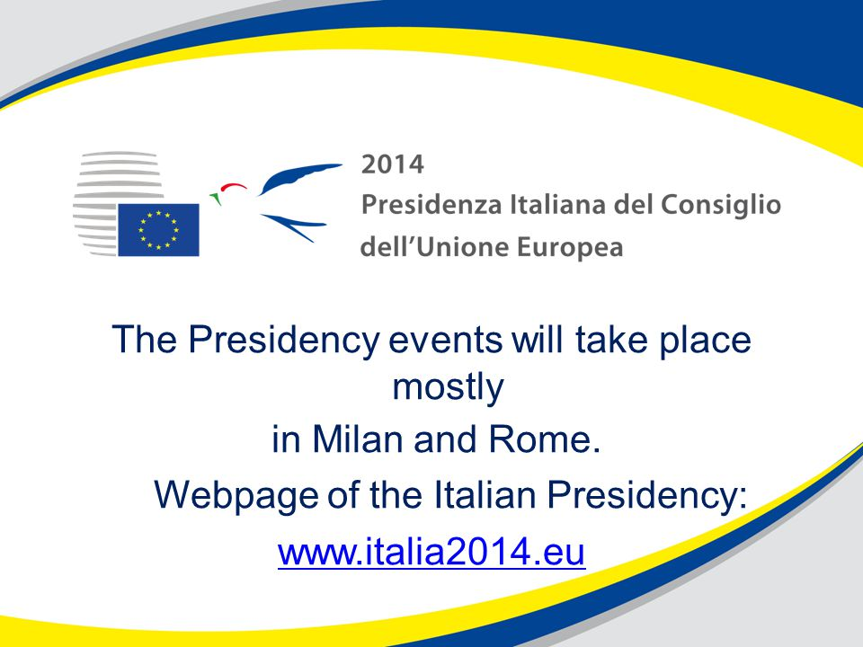 The Presidency events will take place mostly in Milan and Rome.