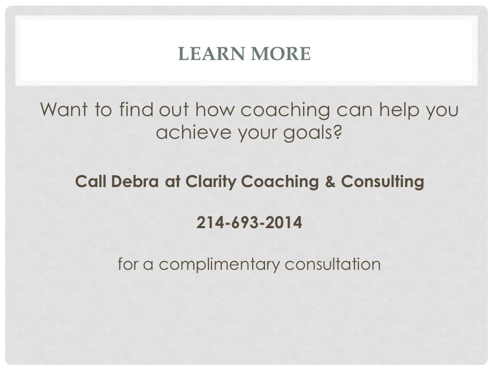Want to find out how coaching can help you achieve your goals.
