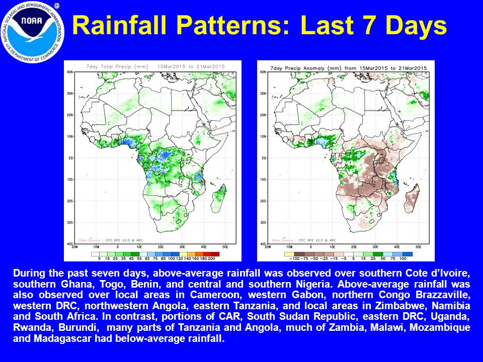 Rainfall Patterns: Last 7 Days During the past seven days, above-average rainfall was observed over southern Cote d'Ivoire, southern Ghana, Togo, Benin, and central and southern Nigeria.