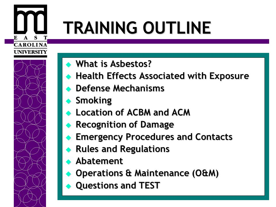 TRAINING OUTLINE  What is Asbestos.