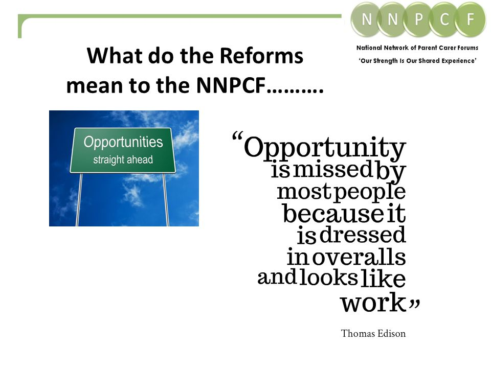 What do the Reforms mean to the NNPCF……….