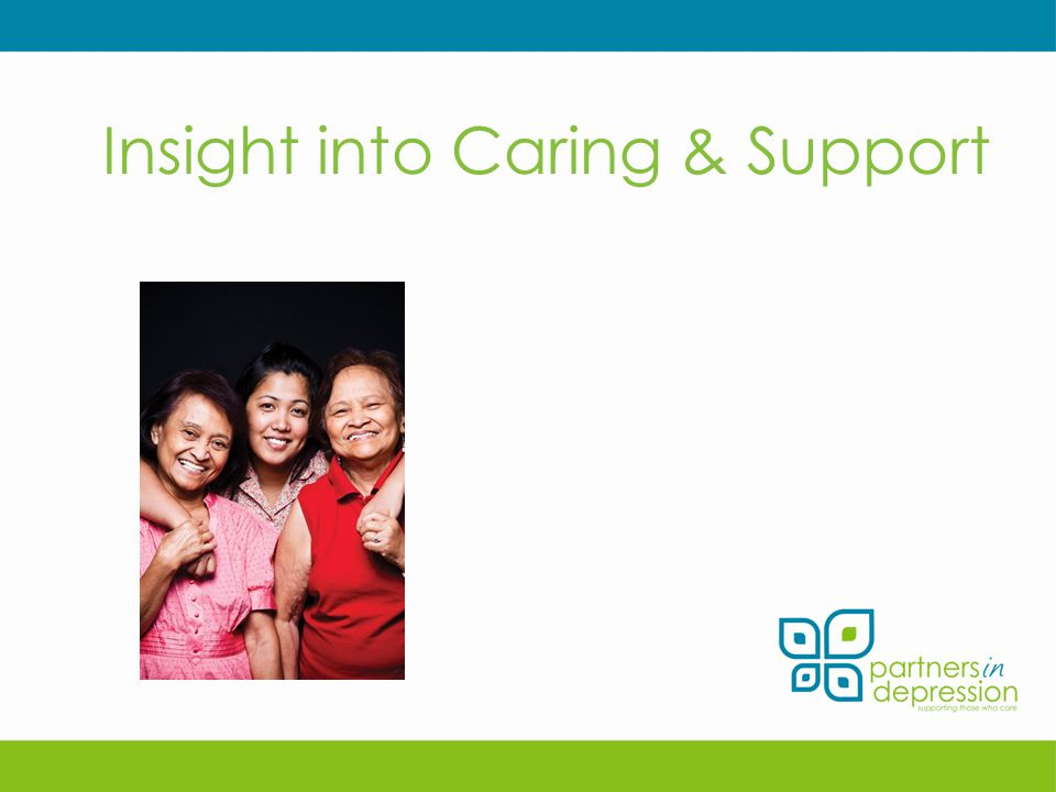 Insight into Caring & Support