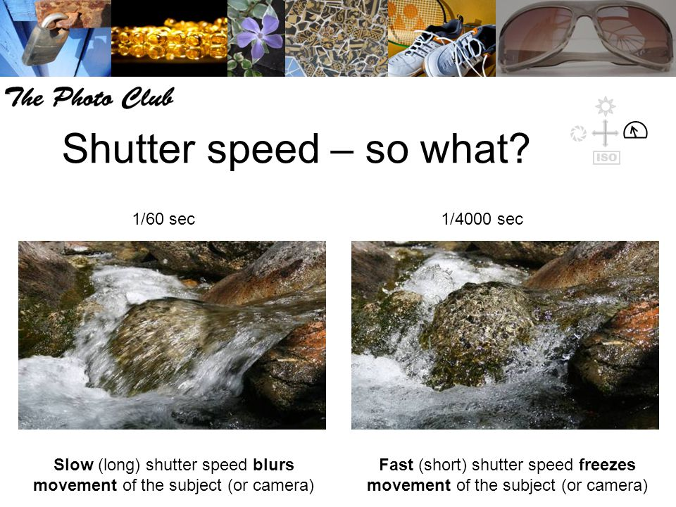 Shutter speed – so what.