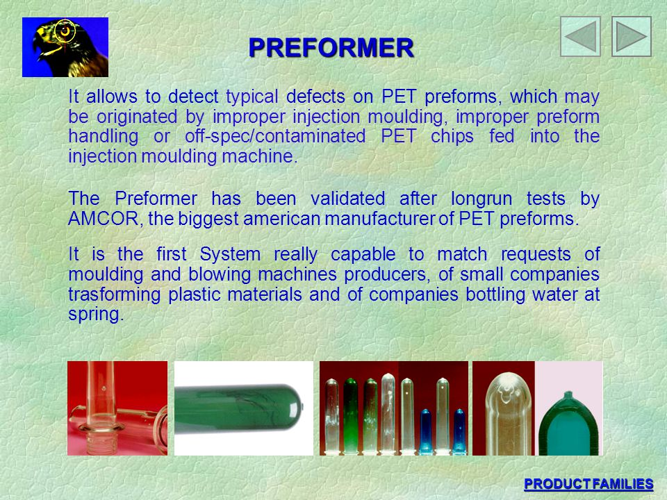 PREFORMER It allows to detect typical defects on PET