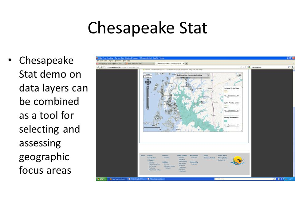 Chesapeake Stat demo on data layers can be combined as a tool for selecting and assessing geographic focus areas Chesapeake Stat