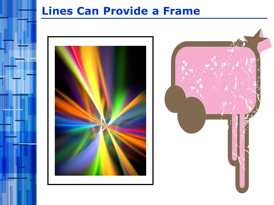 Lines Can Provide a Frame