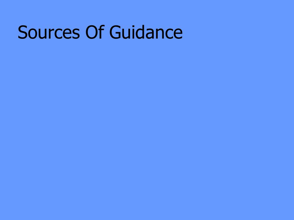 Sources Of Guidance