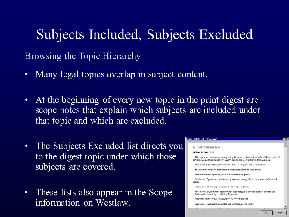 Subjects Included, Subjects Excluded Many legal topics overlap in subject content.