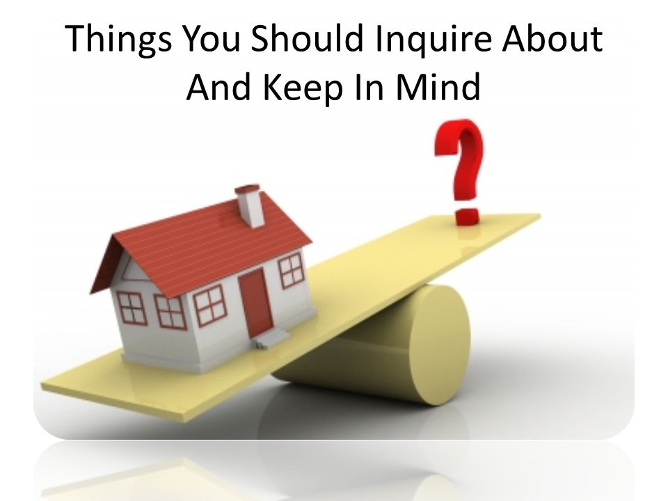 Things You Should Inquire About And Keep In Mind