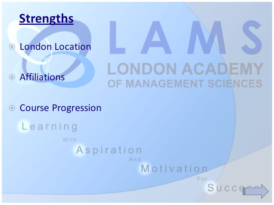 Strengths  London Location  Affiliations  Course Progression